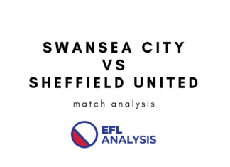 Swansea City Sheffield United EFL Championship Tactical Analysis Statistics