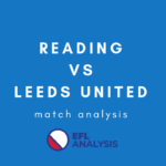 Reading Leeds United Championship Tactical Analysis